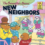 The Berenstain Bears' New Neighbors - eBook  -     By: Stan Berenstain, Jan Berenstain