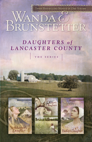 Daughters of Lancaster County: The Series - eBook  -     By: Wanda E. Brunstetter