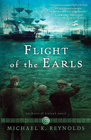 Flight of the Earls - eBook  -     By: Michael K. Reynolds
