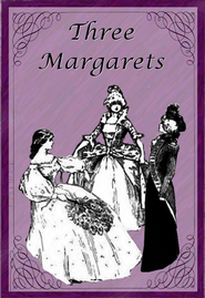 Three Margarets - eBook  -     By: Laura E. Richards     Illustrated By: Ethelred B. Barry