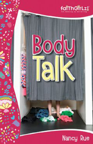 Body Talk - eBook  -     By: Nancy Rue