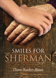 Smiles for Sherman - eBook  -     By: Diane Ranker-Riesen