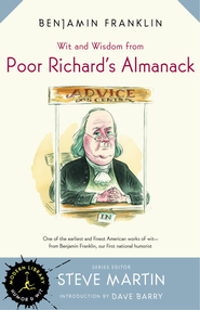 Wit and Wisdom from Poor Richard's Almanack - eBook  -     By: Benjamin Franklin