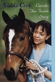Carole: The Inside Story - eBook  -     By: Bonnie Bryant