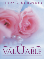 VALUABLE - eBook  -     By: Linda Norwood