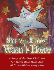 The Star Who Almost Wasn't There - eBook  -     By: Pamela Hahn