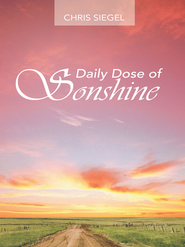 Daily Dose of Sonshine - eBook  -     By: Chris Siegel