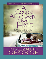 Couple After God's Own Heart Interactive Workbook, A: Building a Lasting, Loving Marriage Together - eBook  -     By: Jim George, Elizabeth George