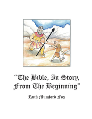 The Bible, in Story, From the Beginning - eBook  -     By: Ruth Fox