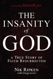 The Insanity of God - eBook  -     By: Nik Ripken, Gregg Lewis