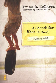 Finding Faith--A Search for What Is Real - eBook  -     By: Brian D. McLaren
