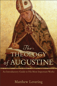 The Theology of Augustine   -     By: Matthew Levering