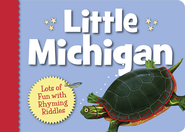 Little Michigan  -     By: Denise Brennan-Nelson     Illustrated By: Mike Monroe