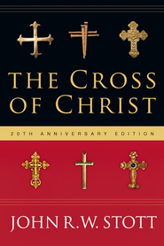 The Cross of Christ / Special edition - eBook  -     By: John Stott