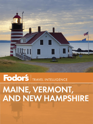 Fodor's Maine, Vermont & New Hampshire - eBook  -     By: Fodor's