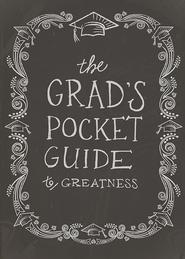 The Grad's Pocket Guide to Greatness - eBook  -     By: Jennifer Youngman