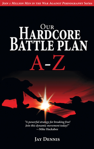 Our Hardcore Battle Plan A - Z - eBook  -     By: Jay Dennis