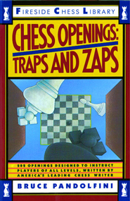 Chess Openings: Traps And Zaps - eBook  -     By: Bruce Pandolfini