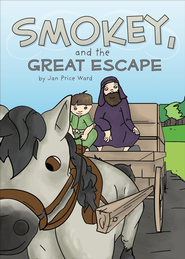 Smokey and the Great Escape - eBook  -     By: Jan Price Ward