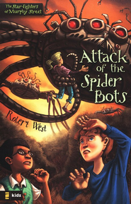 Attack of the Spider Bots - eBook  -     By: Robert West