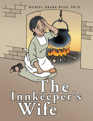 The Innkeeper's Wife - eBook  -     By: Muriel Drake Ryan Ph.D.