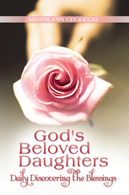 God's Beloved Daughters: Daily Discovering the Blessings - eBook  -     By: Merrilynn Grodecki