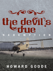 The Devil's Due: Redemption - eBook  -     By: Howard Goode