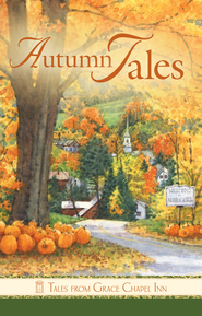 Tales from Grace Chapel Inn: Autumn Tales - eBook  -     By: Jolyn Sharp, William Sharp