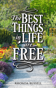 The Best Things In Life Are Free - eBook  -     By: Rhonda Russell