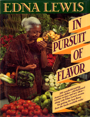 In Pursuit of Flavor - eBook  -     By: Edna Lewis