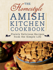 Homestyle Amish Kitchen Cookbook, The: Plainly Delicious Recipes from the Simple Life - eBook  -     By: Georgia Varozza