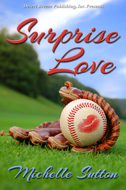 Surprise Love - eBook  -     By: Michelle Sutton