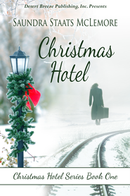 Christmas Hotel - eBook  -     By: Saundra Staats McLemore