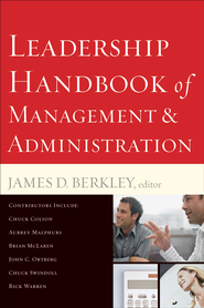 Leadership Handbook of Management and Administration / Revised - eBook  -     Edited By: James D. Berkley     By: James D. Berkley(Ed.)