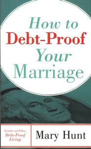 How to Debt-Proof Your Marriage - eBook  -     By: Mary Hunt
