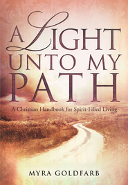 A Light Unto My Path - eBook  -     By: Myra Goldfarb