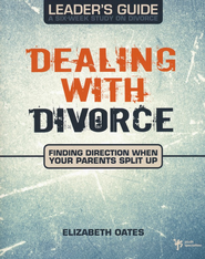 Dealing with Divorce Leader's Guide - eBook  -     By: Elizabeth Oates