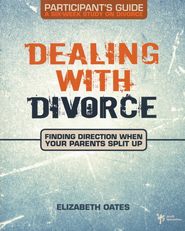 Dealing with Divorce Participant's Guide - eBook  -     By: Elizabeth Oates
