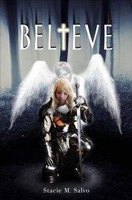 Believe - eBook  -     By: Stacie M. Salvo