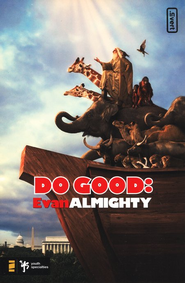 Do Good: Evan Almighty - eBook  -     By: Kevin Johnson