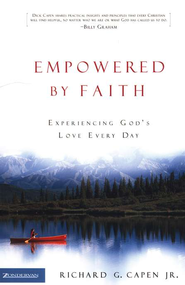 Empowered by Faith - eBook  -     By: Richard G. Capen Jr.