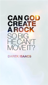 Can God Create a Rock So Big He Can't Move It? - eBook  -     By: Darek Isaacs