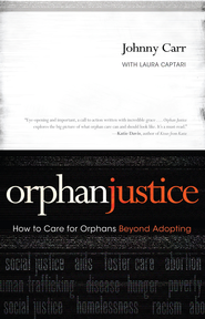Orphan Justice - eBook  -     By: Johnny Carr, Laura Captari