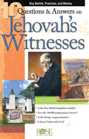 10 Q & A on Jehovah Witnesses - eBook  -     By: Rose Publishing
