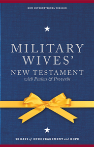 NIV Military Wives' New Testament with Psalms & Proverbs - eBook  -     By: Jocelyn Green