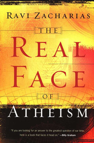 Real Face of Atheism, The - eBook  -     By: Ravi Zacharias