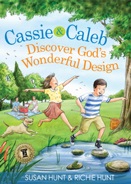 Cassie & Caleb Discover God's Wonderful Design / New edition - eBook  -     By: Susan Hunt, Richard Hunt Jr.