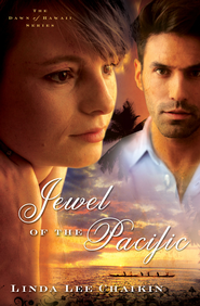 Jewel of the Pacific, Dawn of Hawaii Series #3 -eBook   -     By: Linda Chaikin