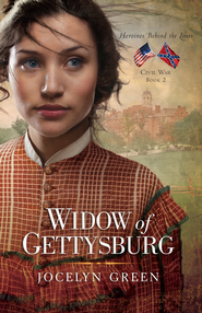 Widow of Gettysburg, Heroines Behind the Lines Series #2 -eBook   -     By: Jocelyn Green