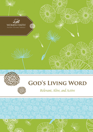 God's Living Word: Relevant, Alive, and Active - eBook  -     By: Women of Faith